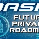 Dash Evolution, la roadmap verso l'adozione di massa